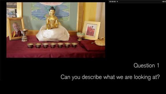 Video 1. Buddhism. Question..Describe